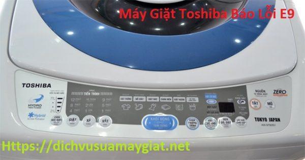 Máy Giặt Toshiba báo lỗi E9, E91, E92 Cách Như Thế Nào? Hết Bao Nhiêu Tiền?