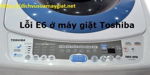 Máy giặt Toshiba báo lỗi E6, Eb là bị làm sao? Cách sửa như thế nào?